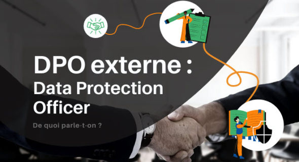 DPO externe : Votre Data Protection Officer