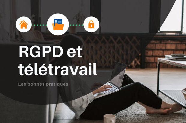 RGPD et télétravail : les bonnes pratiques